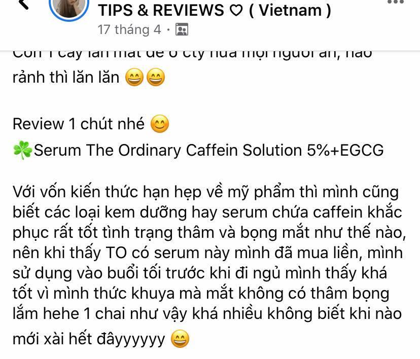 Đánh giá của khách hàng đã sử dụng serum trị thâm mắt The Ordinary Caffeine Solutions 5% + EGCG trên Facebook. (Nguồn: BlogAnChoi).
