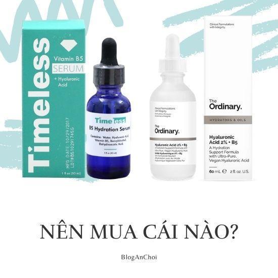 Nên mua serum B5 của Timeless hay The Ordinary? là câu được hỏi nhiều nhất khi các nàng muốn mua serum vitamin B5. (Nguồn: BlogAnChoi)